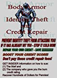 Body Armor For Identity Theft & Personal Credit Repair