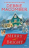 NEW YORK TIMES BESTSELLER • Christmas is the season of the heart, and #1 New York Times bestselling author Debbie Macomber is here to warm yours with a delightful holiday novel of first impressions and second chances. Merry Knight is pretty busy thes...