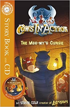 Cows in Action 2: The Moo-my's Curse by Steve Cole (2009-06-04)