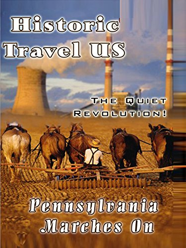 Historic Travel US - Pennsylvania Marches On
