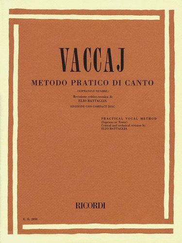 Vaccaj metodo pratico di canto / Vaccai Practical Vocal Method - High Voice: Soprano O Tenore / Soprano or Tenor (Inglese) Copertina flessibile – 1 ott 1996 Elio Battaglia N. Vaccai Ricordi - Bmg Ricordi 1480304700
