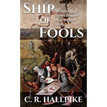 Ship of Fools: An Anthology of Learned Nonsense about Primitive Society