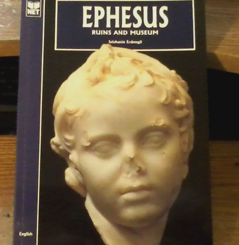Ephesus: Ruins and Museum (Softcover)