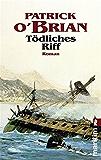 Tödliches Riff (Ein Jack-Aubrey-Roman 13) (German Edition)