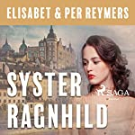 Syster Ragnhild | Ann Björkhem,Örjan Björkhem