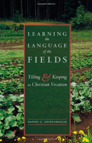 Learning the Language of the Fields: Tilling and Keeping as Christian Vocation by Brand: Cowley Publications