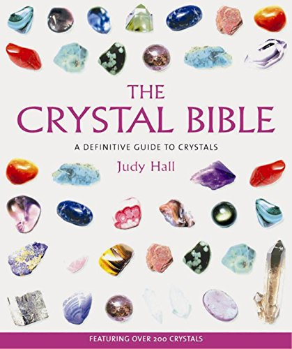[B.E.S.T] The Crystal Bible : A Definitive Guide to Crystals K.I.N.D.L.E