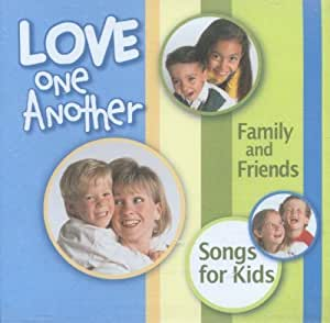 lifeway music love one another family and friends songs for kids music. Black Bedroom Furniture Sets. Home Design Ideas