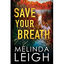 Save Your Breath (Morgan Dane Book 6)