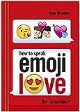 How to speak Emoji: LOVE: Der Sprachführer