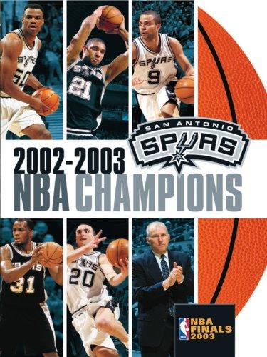 NBA Champions 2003: San Antonio (Champion Nba Spur)