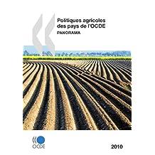 Politiques agricoles des pays de l'OCDE 2010: Panorama (AGRICULTURE ET)