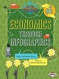Economics Through Infographics, Karen Kenney, 1467745642