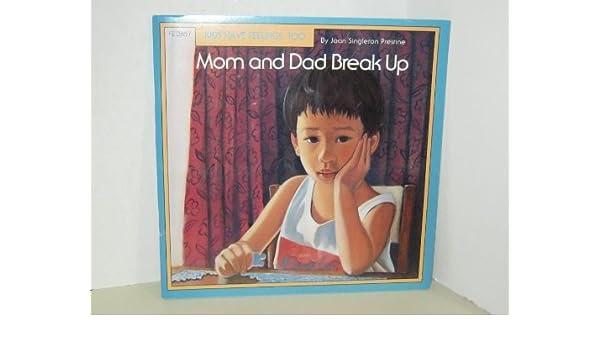 Mom and Dad Break Up (Kids Have Feelings, Too, Series, Fe