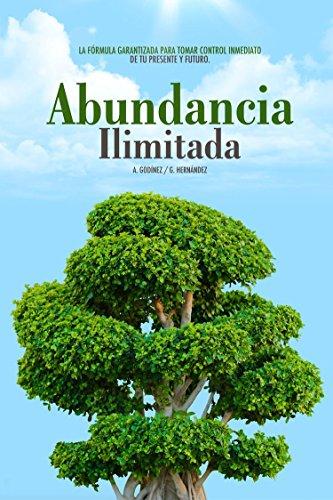 Abundancia ILIMITADA: Los Hábitos Clave para SER EXITOSO, SALUDABLE y SIEMPRE lejos de los