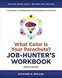 img - for What Color Is Your Parachute? Job-Hunter's Workbook, Fourth Edition book / textbook / text book