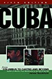 Cuba: From Columbus to Castro and Beyond, Fifth Edition, Revised by Jaime Suchlicki (2002-04-01)