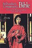 The Storyteller's Companion to the Bible, Michael E. Williams, Dennis E. Smith, 0687055857