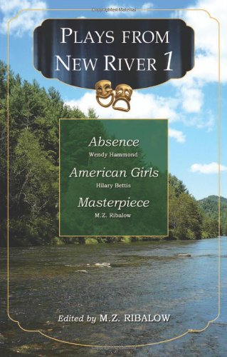 Plays from New River 1 (New River Play Series)