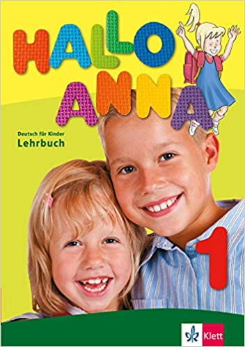 Hallo Anna 1 - Lehrbuch mit 2 Audio-CDs