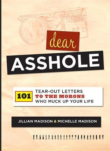 To assholes letters samples free