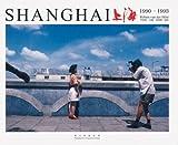 Robert van der Hilst: Shanghai 1990-1993