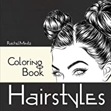 Hairstyles - Coloring Book: Beautiful Women Hair Designs - Fashion & Fun - Digital Sketches – For Adults & Teenagers