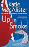 Download Up In Smoke: A Novel of the Silver Dragons (Silver Dragons Novel Book 2) in PDF ePUB Free Online