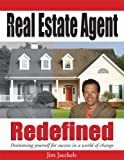 The Real Estate Agent Redefined, Jim Jaeckels, 1592982700