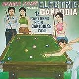 Dengue Fever Presents: Electric Cambodia