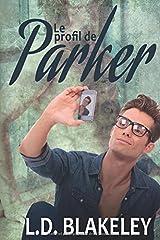 Le profil de Parker (French Edition) Paperback