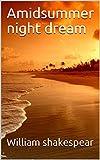 Amidsummer night dream:the story of dream