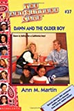Dawn and the Older Boy (Baby-Sitters Club, No. 37)