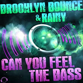 Brooklyn Bounce & Rainy-Can You Feel The Bass (Hands Up Bundle)