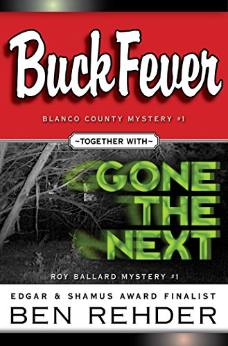 Ben Rehder Mysteries Box Set: Buck Fever & Gone The Next