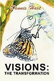 Visions, Dennis Hart, 0595317693