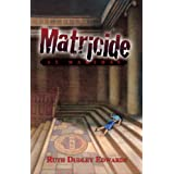 Matricide at St. Martha's: A Robert Amiss/Baroness Jack Troutbeck Mystery #5 (Robert Amiss Mysteries)