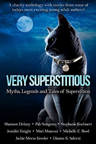 book cover of Very Superstitious: Myths, Legends and Tales of Superstition (Charity Anthology Dark Tales Collection)