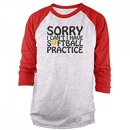 Vine Fresh Tees - Sorry I Can't I Have Softball Practice 3/4 Sleeve Raglan T-Shirt - X-Large, Ash w/Red
