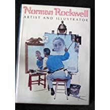 Norman Rockwell, Artist and Illustrator