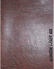 Accounting Ledger Book: Simple And Easy To Use Accounting Ledger for Bookkeeping and Small Business Income Expense Account Recorder & Tracker logbook: 120 Pages, High-Quality Leather Matte Finish Cover