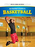 An Insider's Guide to Basketball