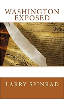 Book Washington Exposed by Larry Spinrad (2015-10-26)
