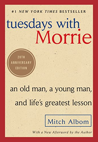 Pdf Religion Tuesdays with Morrie: An Old Man, a Young Man, and Life's Greatest Lesson, 20th Anniversary Edition