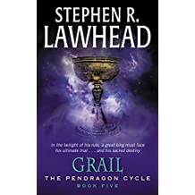 Grail: Book Five of the Pendragon Cycle