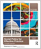 Social Policy for Effective Practice: A Strengths Approach (New Directions in Social Work (Routledge)), Rosemary Chapin, 0415873398