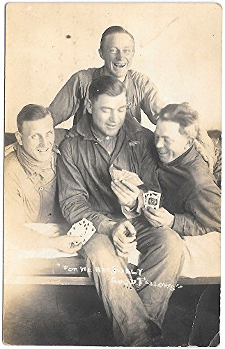 Real Photo Postcard Four Men Playing Cards, For We Are Jolly Good Fellows~99649