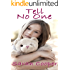 Tell No One (Story of Child Abuse Survival)