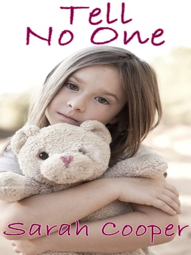 Tell No One (Story of Child Abuse Survival) cover