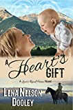 A Heart's Gift: A Love's Road Home Novel